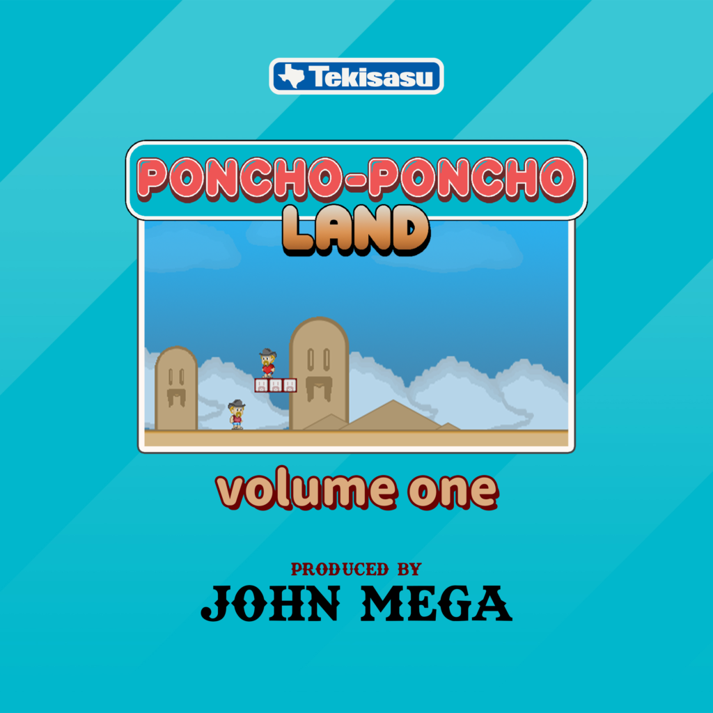 Soundtrack: Poncho-Poncho Land Vol. 1